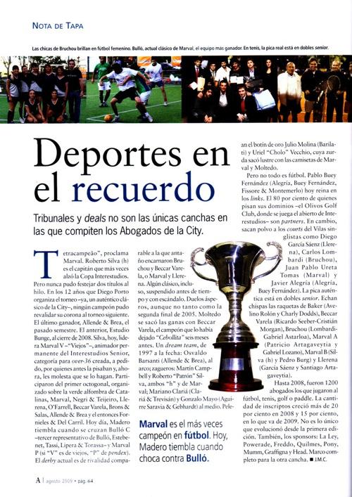 Nota publicada en la revista Apertura del mes de agosto de 2009 donde se destacan los temas centrales de los Torneos Interestudios Jurídicos.