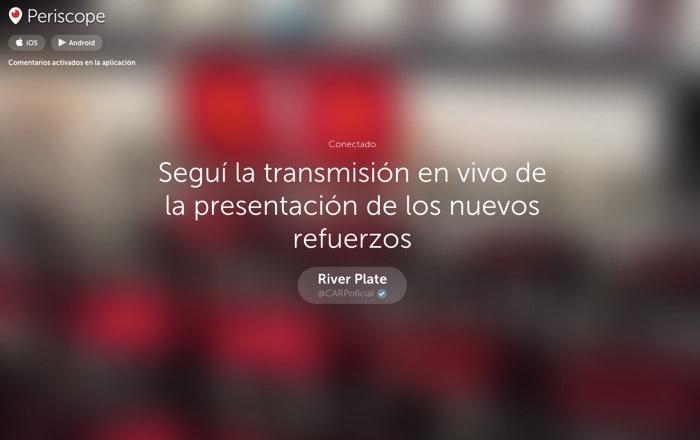 Transmisión en vivo de la presentación de los nuevos refuerzos vía Periscope.
